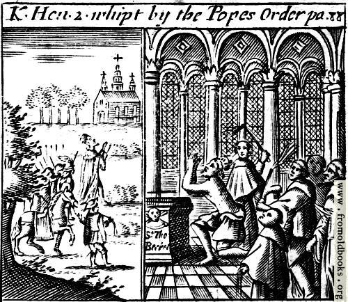 [Picture: King Henry II whipped by the Pope's Order]