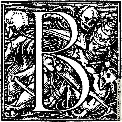 "[Picture: 62b.—Initial capital letter ""B"" from Dance of Death Alphabet]"