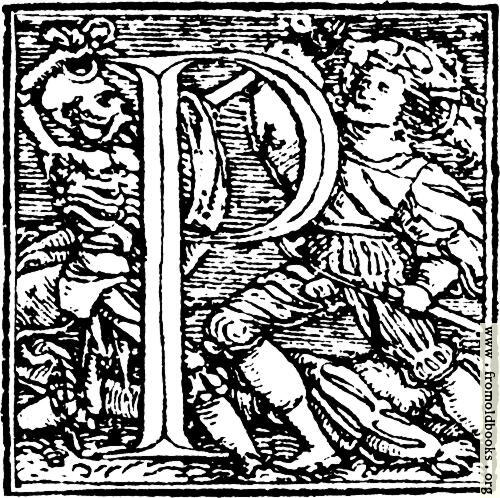 "[Picture: 62p.—Initial capital letter ""P"" from Dance of Death Alphabet.]"