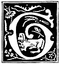 [picture: Decorative initial letter ``G'' from 16th Century]