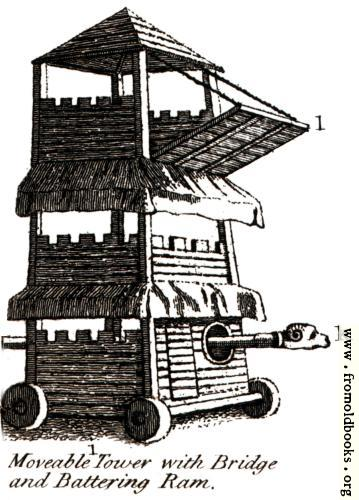 [Picture: Moveable Tower with Bridge and Battering Ram.]