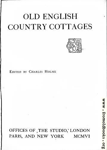 [Picture: Title Page for ``Old English Country Cottages'']