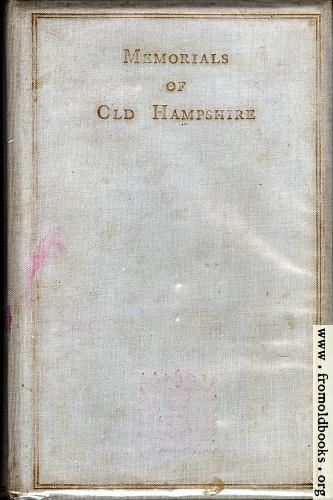 [Picture: Front Cover, Memorials of Old Hampshire]