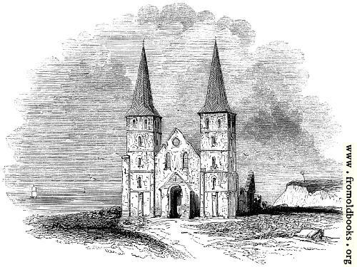 103.—Ruins of the Ancient Church of Reculver.