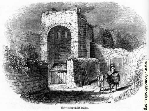 395.—Rougemont Castle