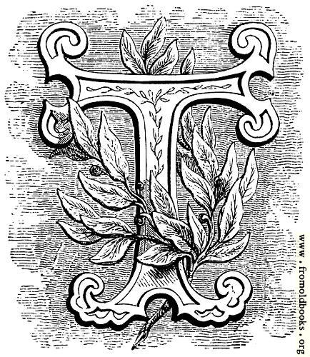 [Picture: Foliated initial letter ``T'']