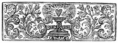 [Picture: Chapter Heading woodcut featuring a flaming heart]