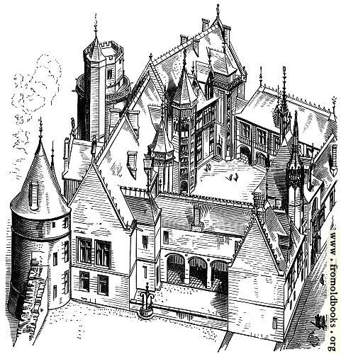 [Picture: 7.---House of Jacques Cur at Bourges (Begun 1443)]