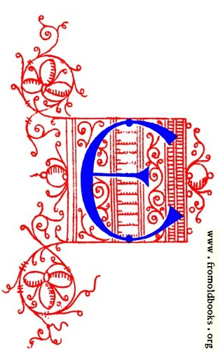 [Picture: Decorative uncial initial letter E from fifteenth Century Nos. 4 and 5.]