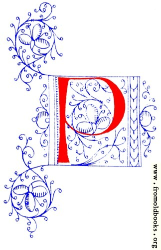 [Picture: Decorative initial letter P from fifteenth Century Nos. 4 and 5.]