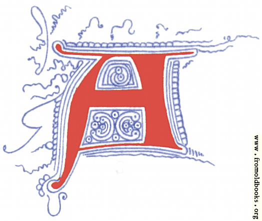 [Picture: Fourteenth Century Initial Letter A from Plate 65]
