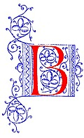 [picture: Decorative initial letter B from fifteenth Century Nos. 4 and 5.]