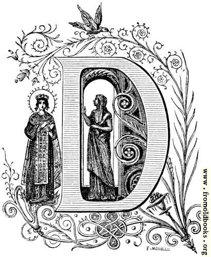 "[Picture: Decorative initial letter ""D"" with lady and saint and birds]"