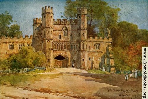 [Picture: Gatehouse, Battle Abbey.]