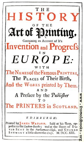 [Picture: Reproduction of title page from Watson's History of Printing]