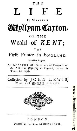 [Picture: Title page from Lewis' Life of William Caxton]