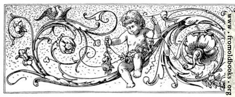 [picture: Chapter-head with cherubs, flowers, vines and birds]