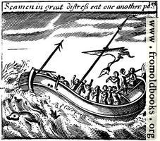 [Picture: Seamen in great distress eat one another]