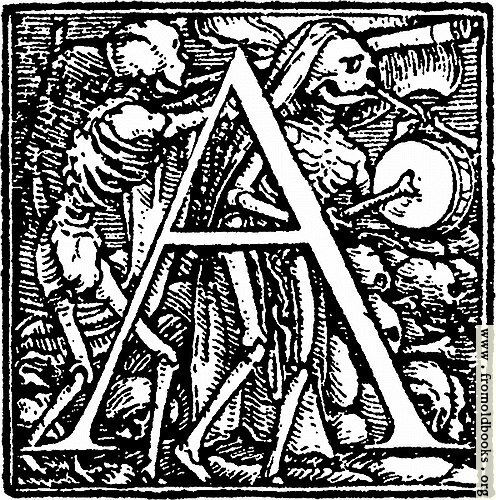 "[Picture: 62a.—Initial capital letter ""A"" from Dance of Death Alphabet]"