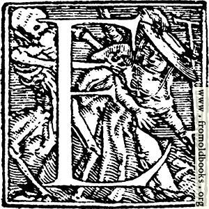 """[Picture: 62e.—Initial capital letter """"E"""" from Dance of Death Alphabet]"""