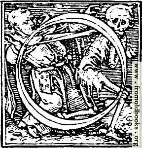 """[Picture: 62o.—Initial capital letter """"O"""" from Dance of Death Alphabet.]"""