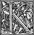 [picture: 62k.---Initial capital letter ``K'' from Dance of Death Alphabet.]