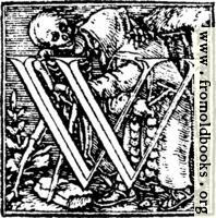 [picture: 62w.---Initial capital letter ``W'' from Dance of Death Alphabet.]