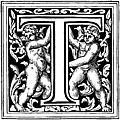 [Picture: Initial letter T with cherubs]