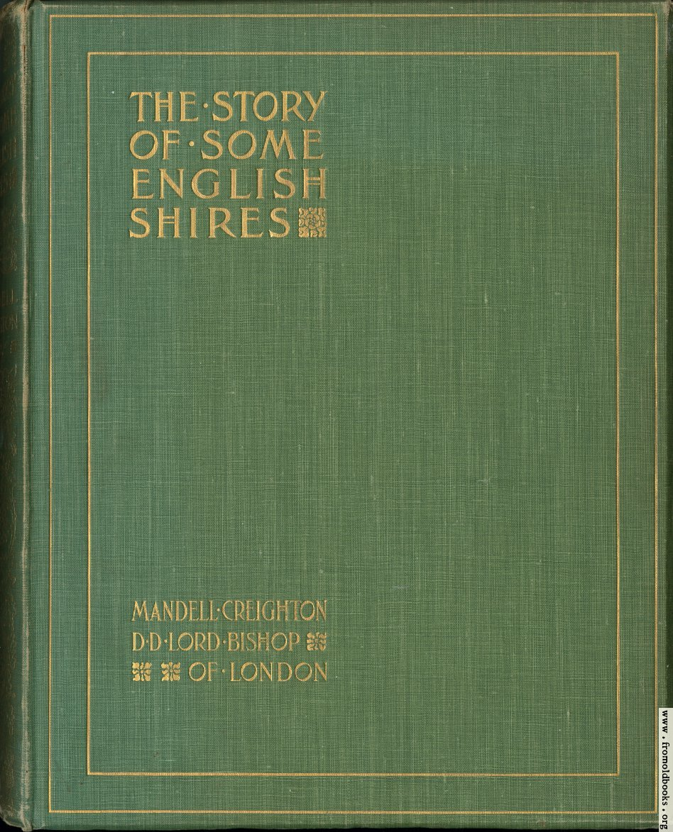 """[Picture: The book cover for """"The Story of Some English Shires""""]"""