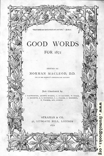 "[Picture: The front cover or title page of ""Good Words"" from 1872]"