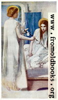 [picture: Ecce Ancilla Domini [Behold the blesséd Mary]]