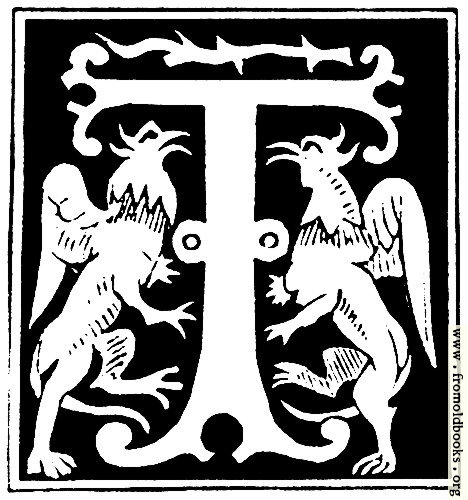 "[Picture: Decorative initial letter ""T"" from 16th Century]"