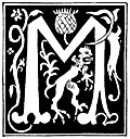 [picture: Decorative initial letter ``M'' from 16th Century]