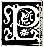 [picture: Decorative initial letter ``P'' from 16th Century]