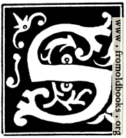 [picture: Decorative initial letter ``S'' from 16th Century]