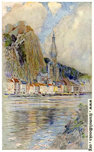 [Picture: Frontispiece: Dinant, Showing Old Castle and Cathedral]