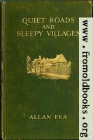 """Front Cover, Fea """"Quiet Roads and Sleepy Villges"""", McBride, Nast & Co., New York, 1914"""