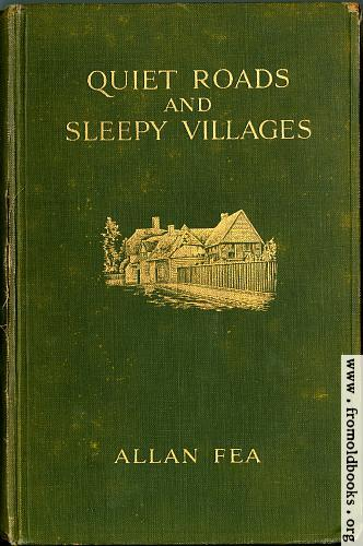 "[Picture: Front Cover, Fea ""Quiet Roads and Sleepy Villges"", McBride, Nast & Co., New York, 1914]"