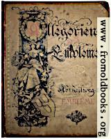 [Picture: front cover, Allegories and Emblems]