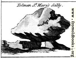 [picture: Tolmen St. Mary's Scilly.  From the Druidical Antiquities Plate.]