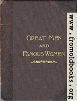 [picture: Front Cover, Great Men and Famous Women]