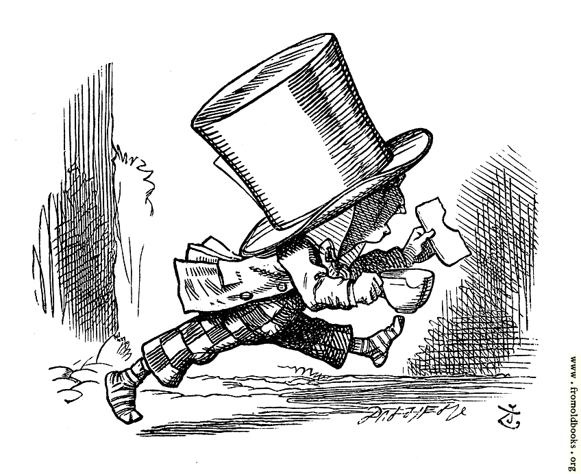 [Picture: Mad Hatter just as hastily leaves]