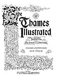 [picture: The Thames Illustrated: Title Page]