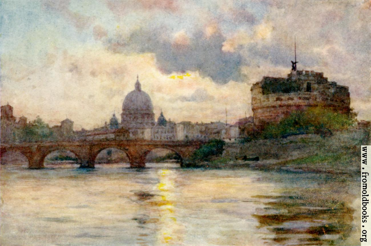 [Picture: S. Peter's and Castel Sant' Angelo From the Tiber]
