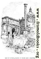 [picture: p. 161. Arch of Severus, Column of Phocas and S. Martina]