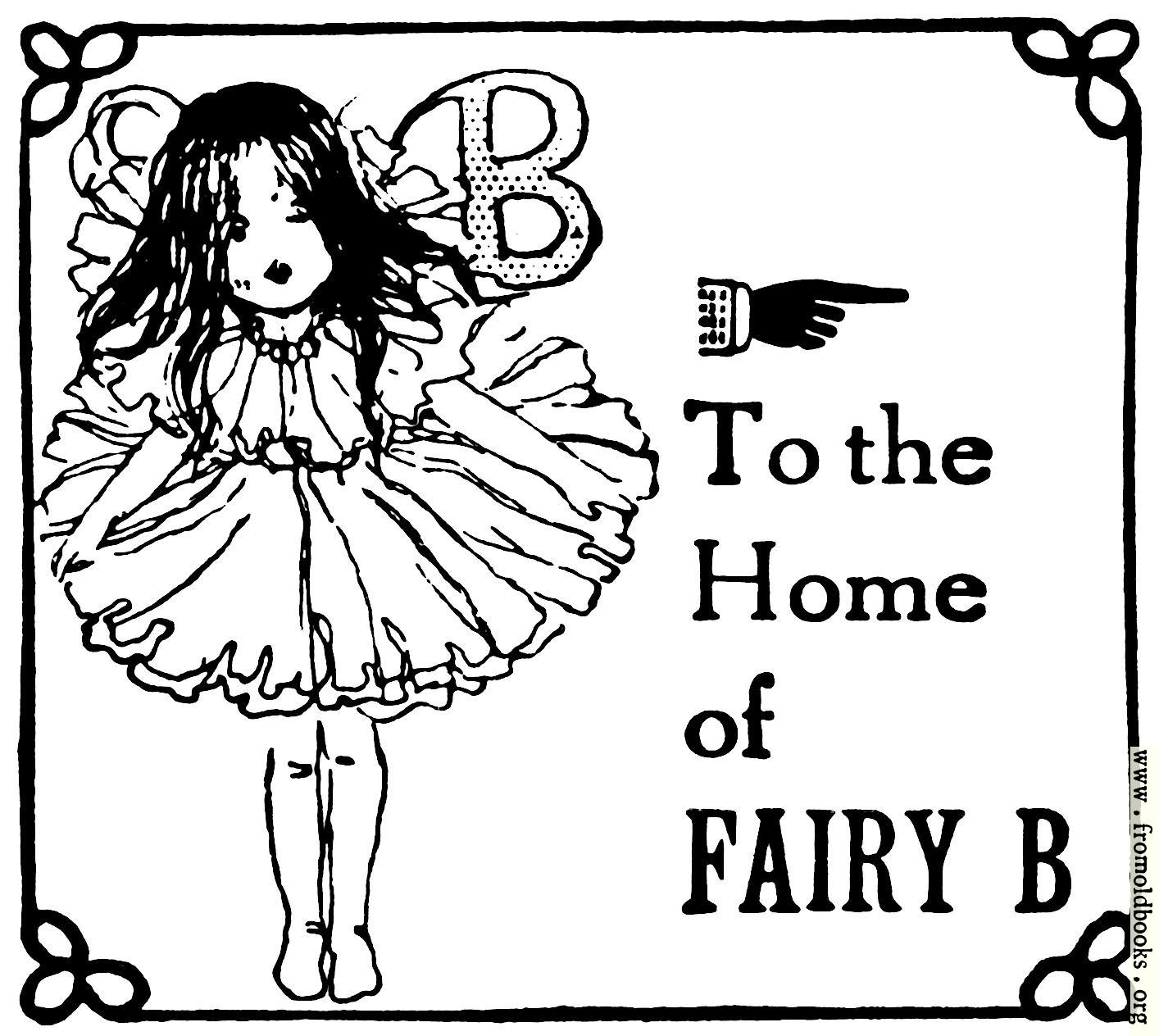 [Picture: To the Home of Fairy B]