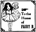 To the Home of Fairy B