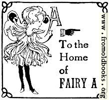 [picture: To the home of Fairy A]