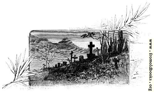 [Picture: Ruins and tombs and withred grass]