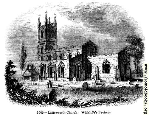 [Picture: 1049.—Lutterworth Church.]
